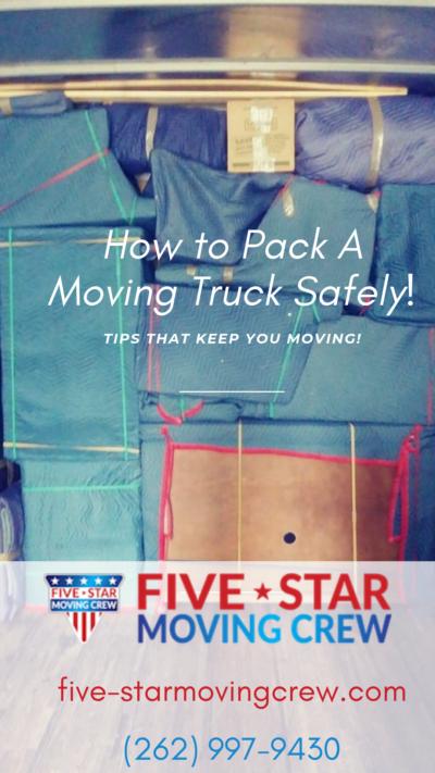 how to pack a moving truck safely, movers in kenosha, kenosha moving company